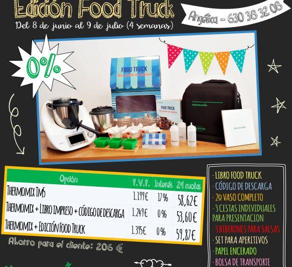 Nueva Edición Food Truck... ¡¡¡¡Sin Intereses!!!!