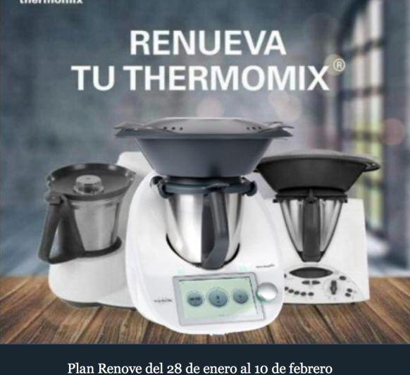 ¡POR FIN YA TENEMOS EL PLAN RENOVE DE Thermomix® ¡.