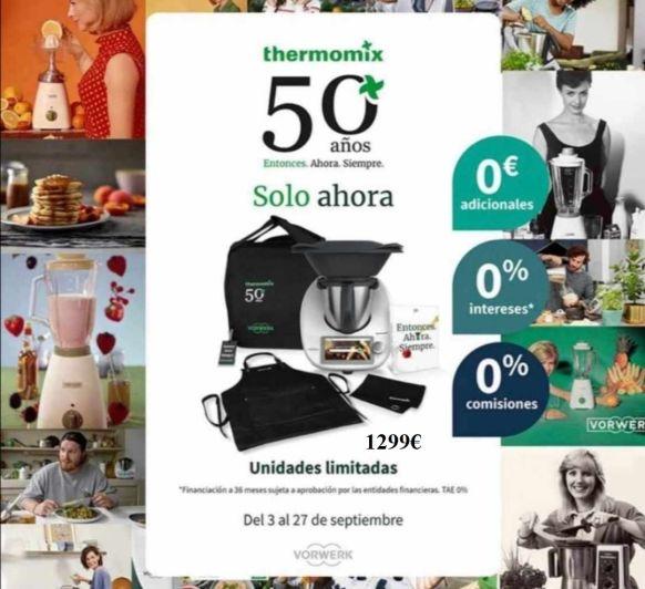 ¡PROMOCIÓN 50 ANIVERSARIO DE Thermomix® ¡Madrid (Mendez Alvaro)