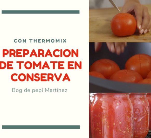 Preparación de Tomate natural en conserva con Thermomix®