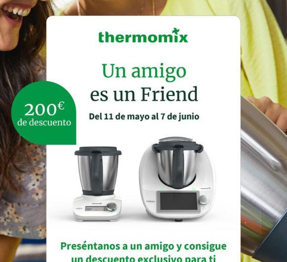 ''Friend Thermomix® ''por tiempo limitado en unas condiciones especiales!!!!!!