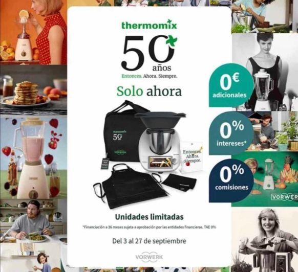 ¡¡¡Promoción Thermomix® 50 ANIVERSARIO con financiación sin intereses!!