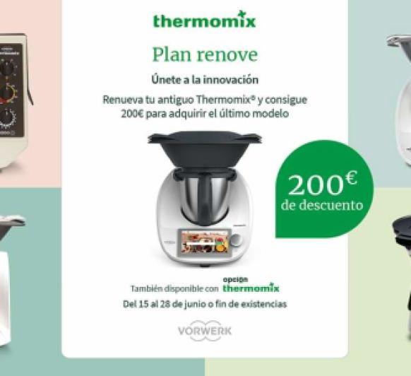 ¡¡¡Llega el Plan RENOVE a Thermomix® !!!