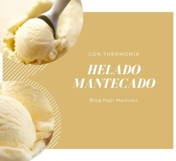 Helado Mantecado Con Thermomix®