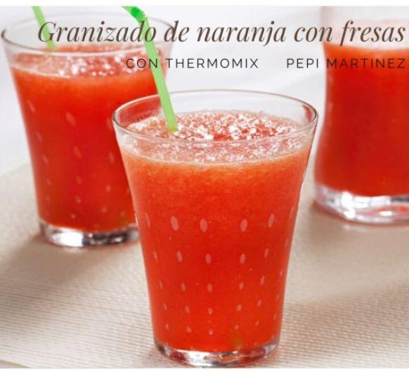 Granizado de naranja con fresas Con Thermomix®