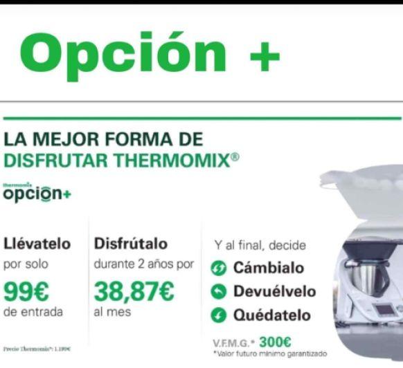 OPCIÓN +, La mejor Forma de Disfrutar Thermomix® .