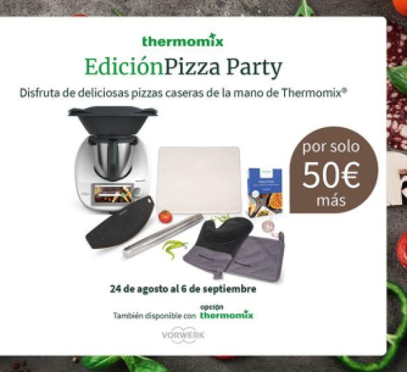 Nueva edición Thermomix® :''Pizza Party''