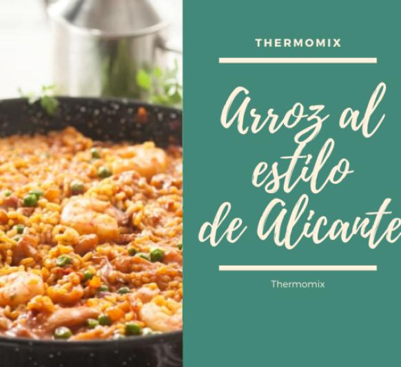 Arroz al estilo de Alicante (Comunidad Valenciana) Con Thermomix®